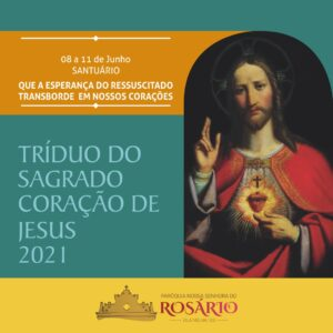 08 a 11 de junho: Tríduo e Solenidade do Sagrado Coração de Jesus