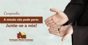 Campanha Missionária: a missão não pode parar