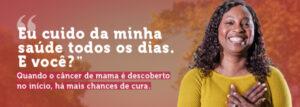 """Outubro Rosa 2021: """"Eu cuido da minha saúde todos os dias. E você?"""""""